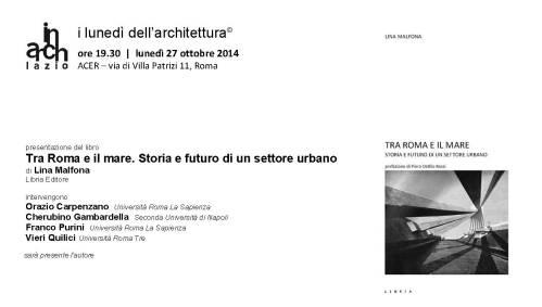 Tra Roma e il mare. Storia e futuro di un settore urbano